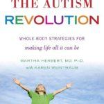 The Autism Revolution_ Whole-Body Strategies